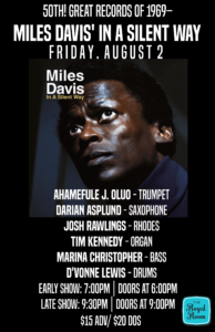 LATE SHOW - 50th! Great Records of 1969– Miles Davis' In a Silent Way