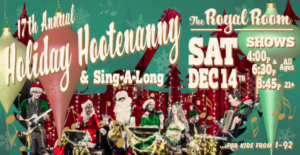 (MATINEE SHOW) Holiday Hootenanny and Sing-A-Long