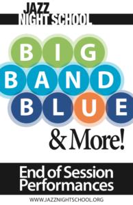 Jazz Night School - Big Band Blue + Combos