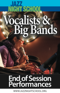 Jazz Night School - Vocalists + Big Bands