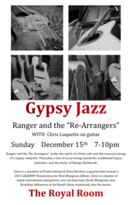 "Ranger and the ""Re-Arrangers"": Gyspy Jazz + Nashville Guitar with Chris Luquette"