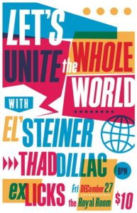 Let's Unite The Whole World with El' Steiner w/ ex Licks and Thaddillac