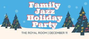 JazzED Family Jazz Holiday Party