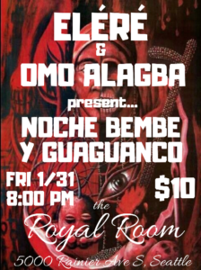 Noche Bembe y Guaguanco with Elere and Omo Alagba