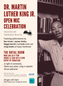 Dr. Martin Luther King - Open Mic Celebration