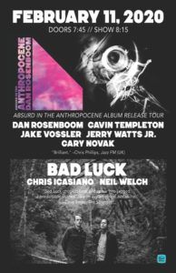 Dan Rosenboom Absurd In The Anthropocene Tour + Bad Luck