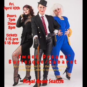 "CANCELLED ""Sweet Dreams"" 80s Burlesque/Cabaret musical spectacular!"