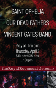 CANCELLED - SAINT OPHELIA ⎮ OUR DEAD FATHERS ⎮ VINCENT GATES BAND