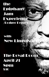 Epiphany Jam Experience featuring Rodger Pegues with New Linguistics