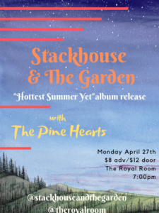 CANCELLED - Stackhouse & The Garden//The Pine Hearts