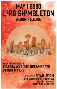 CANCELLED - Lord Shambleton Release Show w/ Marina & the Dreamboats+Jonas Myers