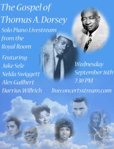 Piano Starts Here Presents: The Gospel of Thomas A. Dorsey