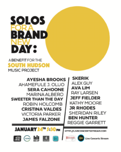 Solos For A Brand New Day: A Benefit for the South Hudson Music Project