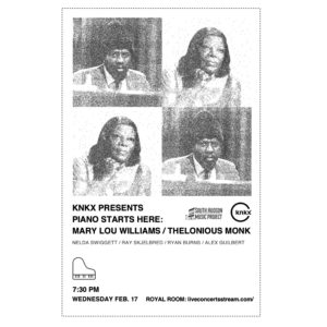 KNKX Presents: PSH Mary Lou Williams / Thelonious Monk