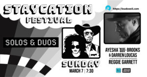 Staycation Solos & Duos: Ayesha Brooks/Darren Loucas and Reggie Garrett Solo