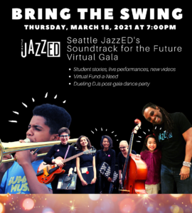 Seattle JazzED Virtual Gala 2021