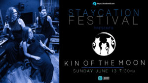 Staycation: Kin of the Moon