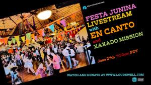 Staycation: Festa Junina Livestream w/ En Canto & Xaxado Mission