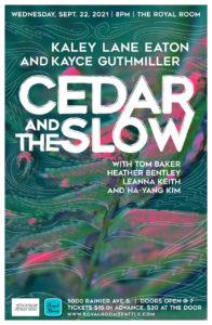 Cedar & The Slow: Kaley Lane Eaton and Kayce Guthmiller