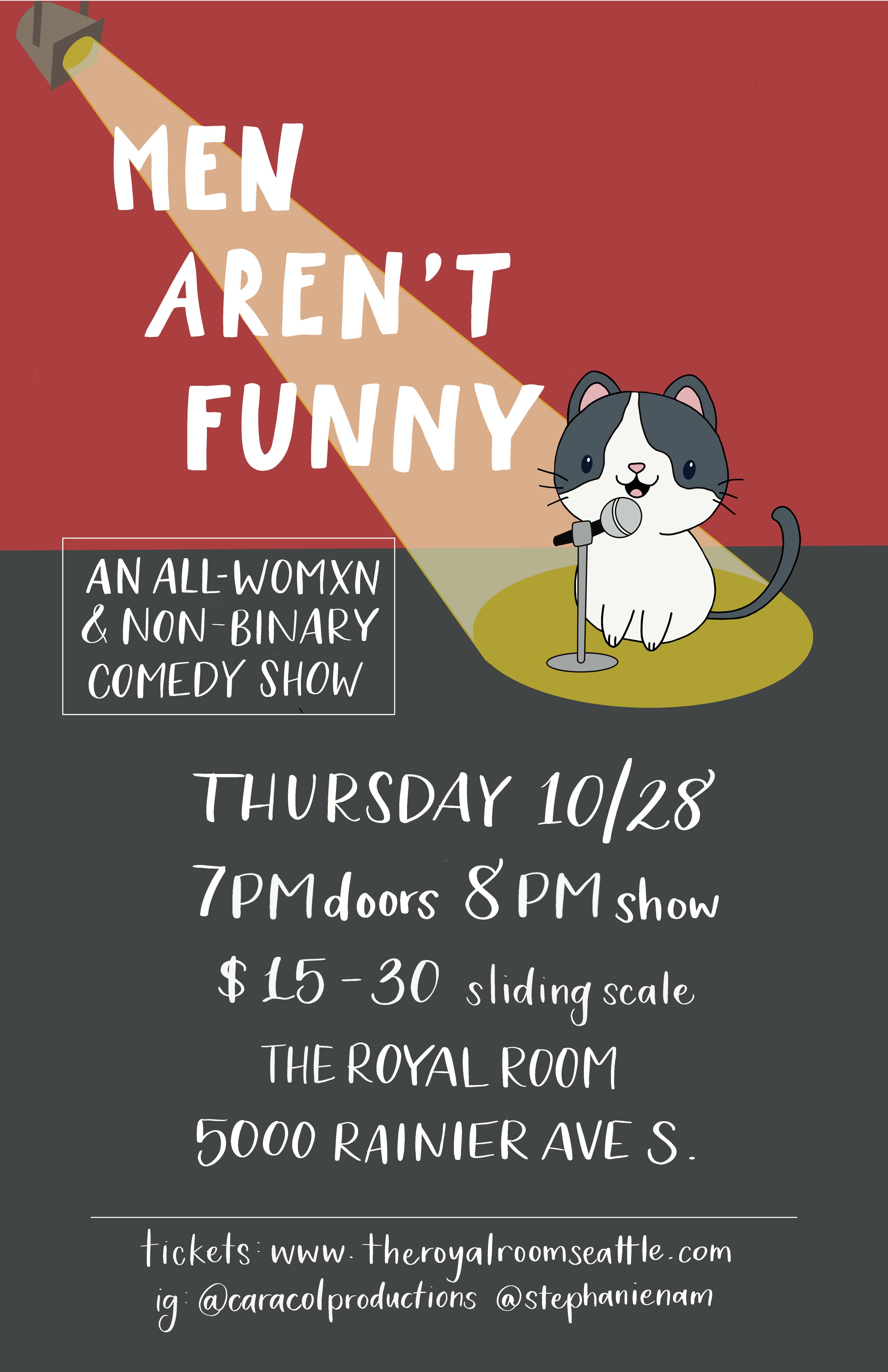 Men Aren't Funny: an all womxn & non-binary comedy show