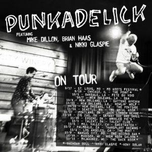 Mike Dillon's Punkadelick feat. Nikki Glaspie