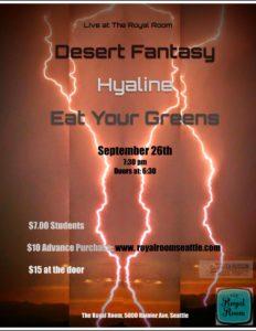 Desert Fantasy///Hyaline///Eat Your Greens