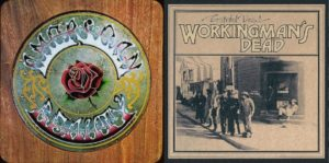 5! Half Century (plus a lost year) Celebration of American Beauty and Workingman's Dead
